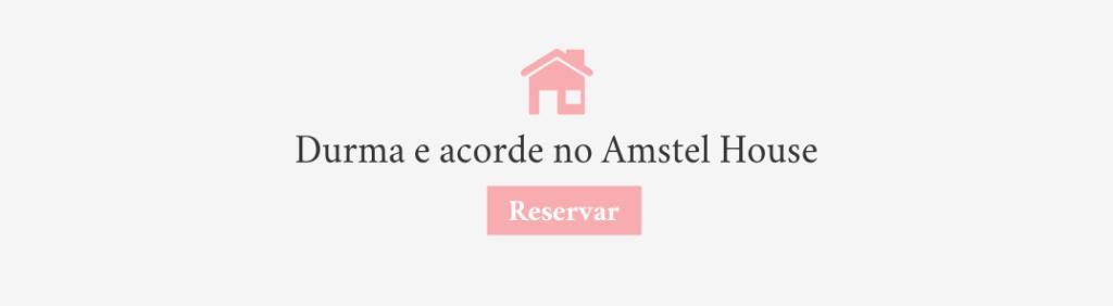 aquelesqueviajam_amstelhouse